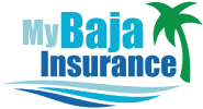Baja Insurance, Rosarito Insurance, Car and Home Insurance, Insurance in Mexico, Mexico Car Insurance